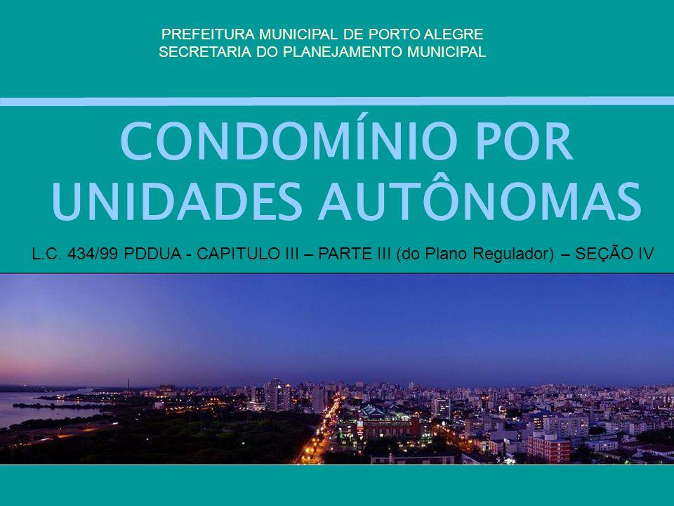 CONDOMÍNIO POR UNIDADES AUTÔNOMAS