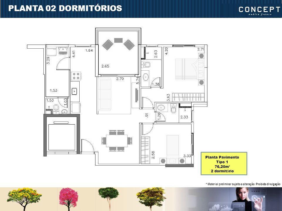 PLANTA 02 DORMITÓRIOS Planta Pavimento Tipo 1 76,20m² 2 dormitório