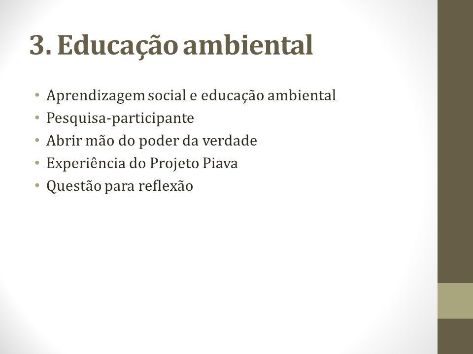 3. Educação ambiental Aprendizagem social e educação ambiental