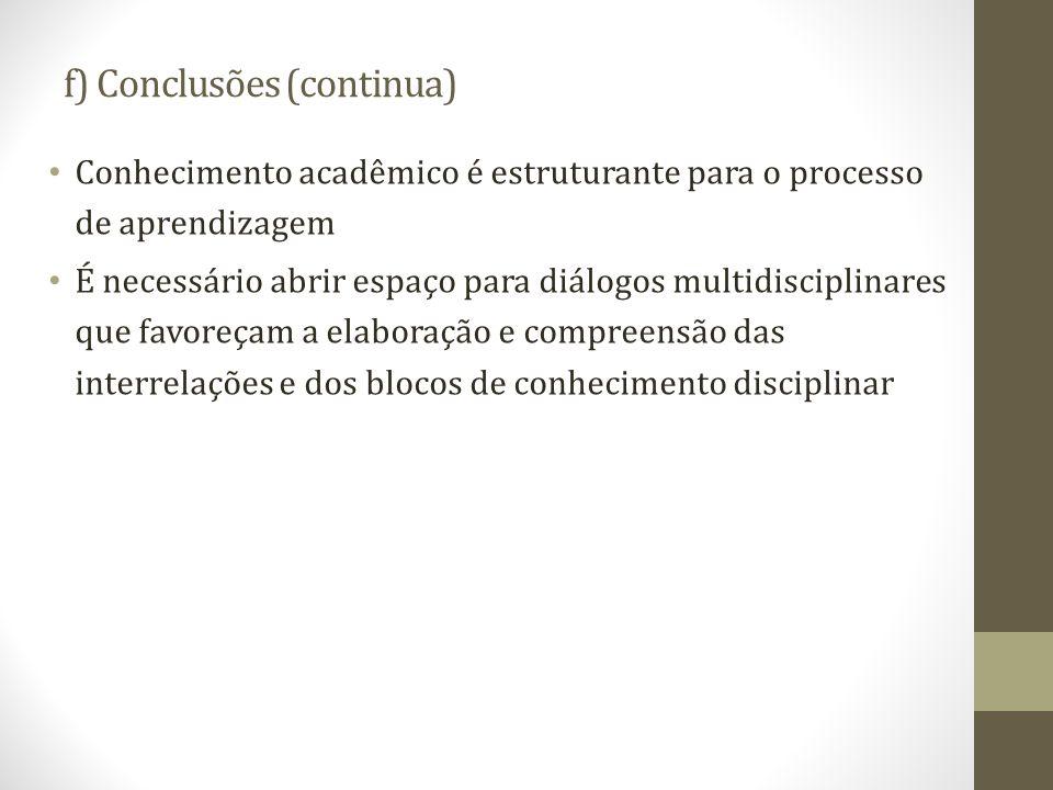 f) Conclusões (continua)