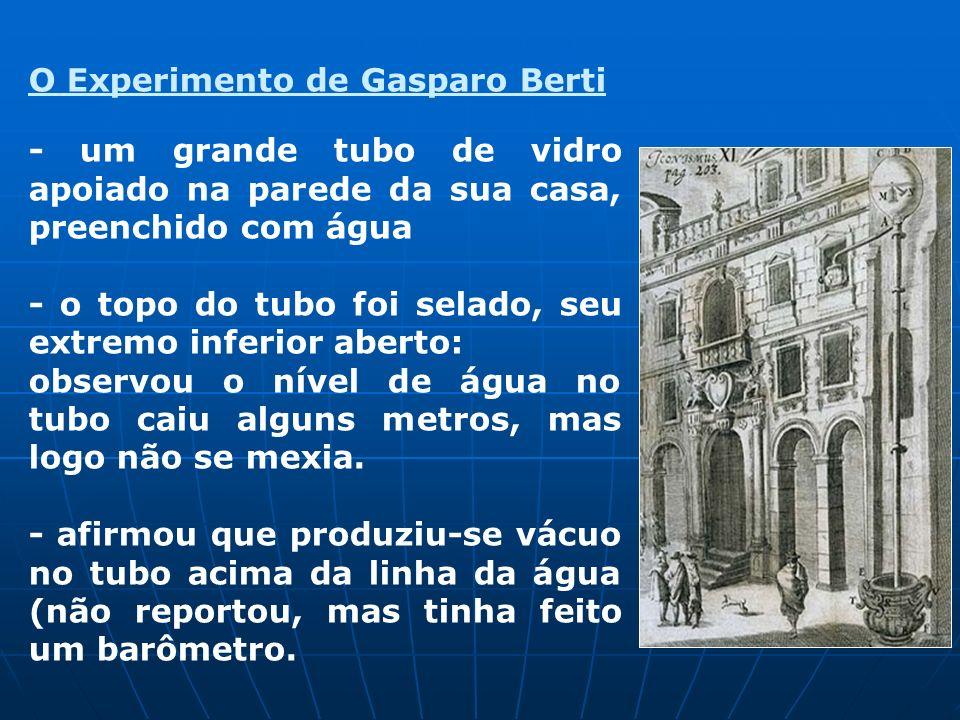 O Experimento de Gasparo Berti