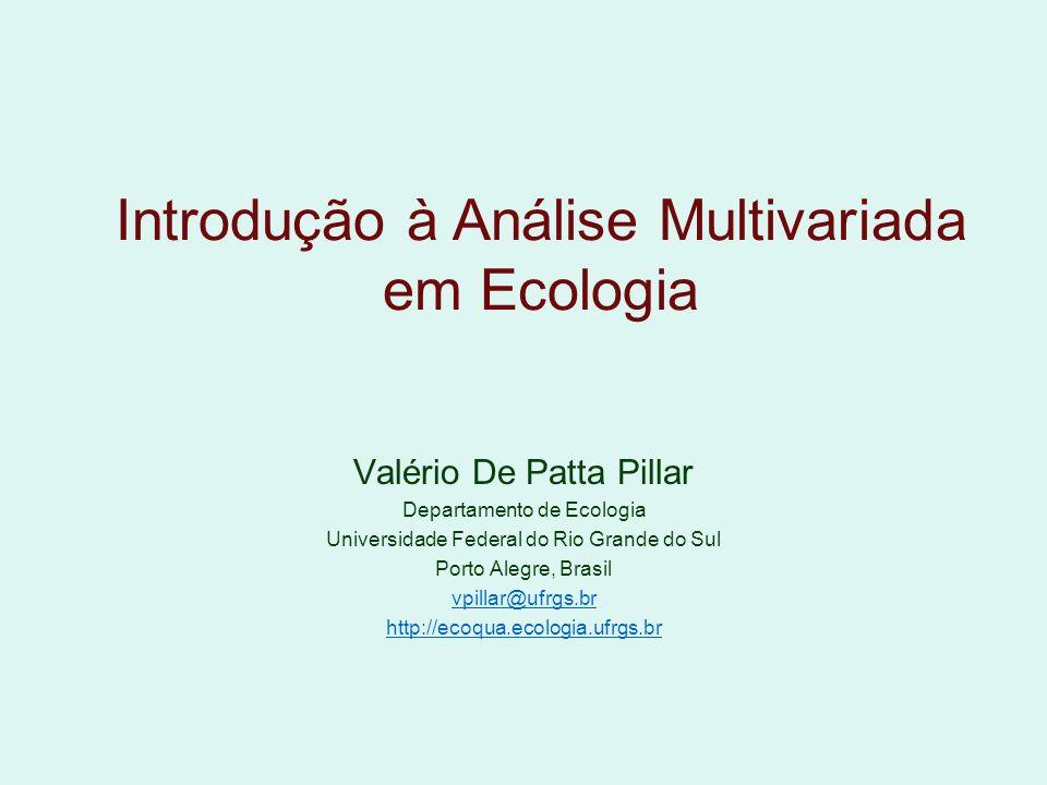 Introdução à Análise Multivariada em Ecologia