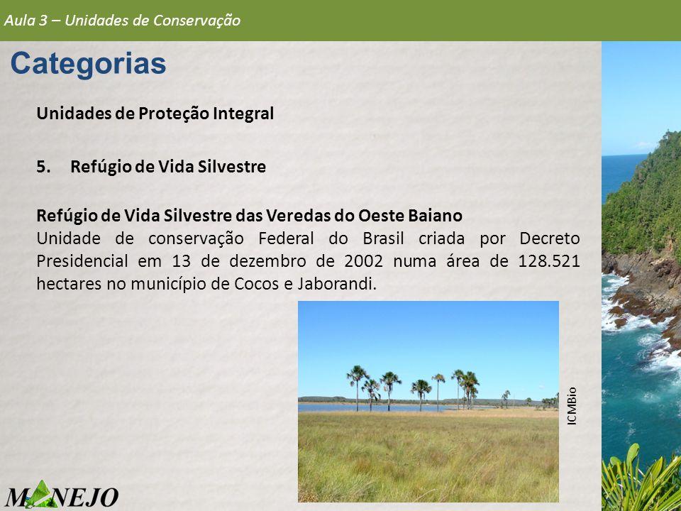 Categorias Unidades de Proteção Integral Refúgio de Vida Silvestre
