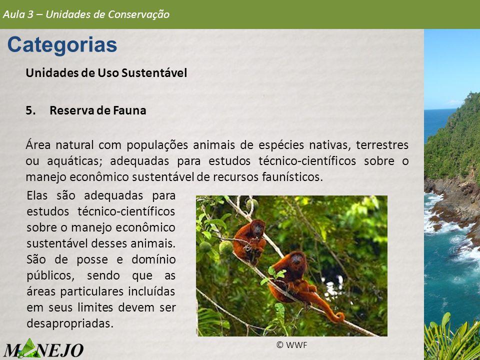 Categorias Unidades de Uso Sustentável Reserva de Fauna