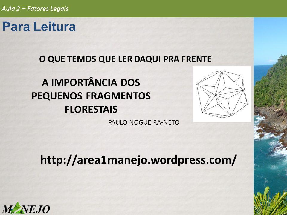 Para Leitura http://area1manejo.wordpress.com/