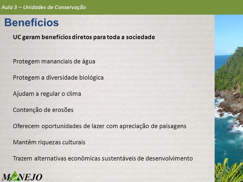 Benefícios UC geram benefícios diretos para toda a sociedade