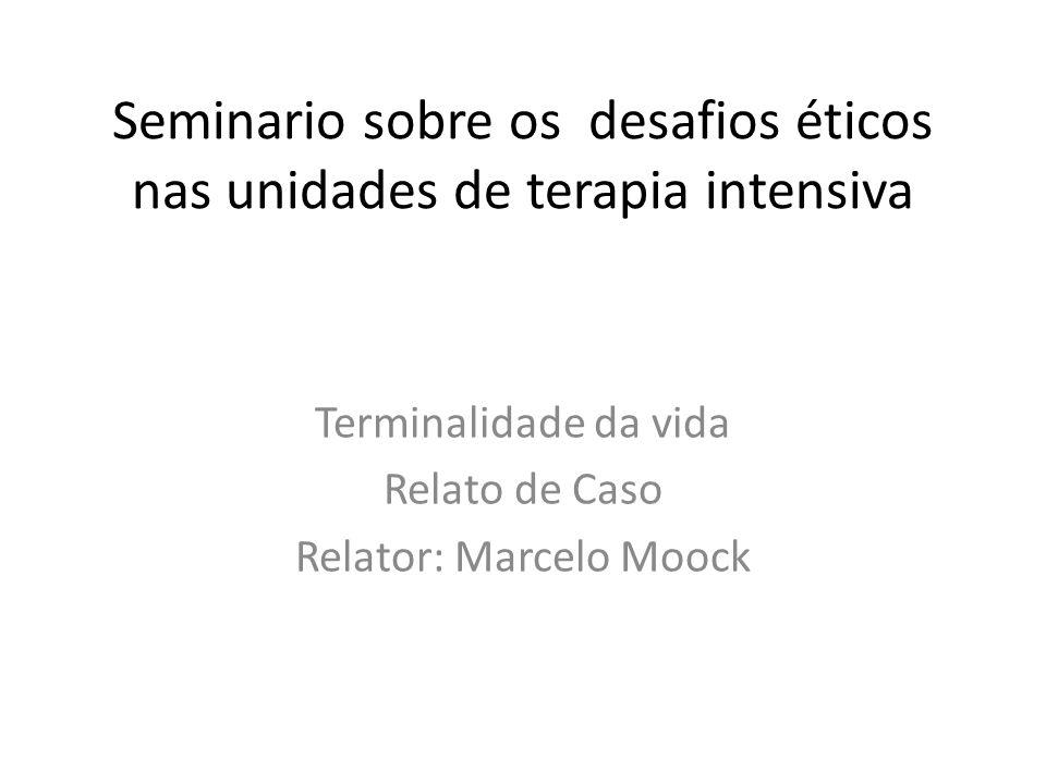 Seminario sobre os desafios éticos nas unidades de terapia intensiva