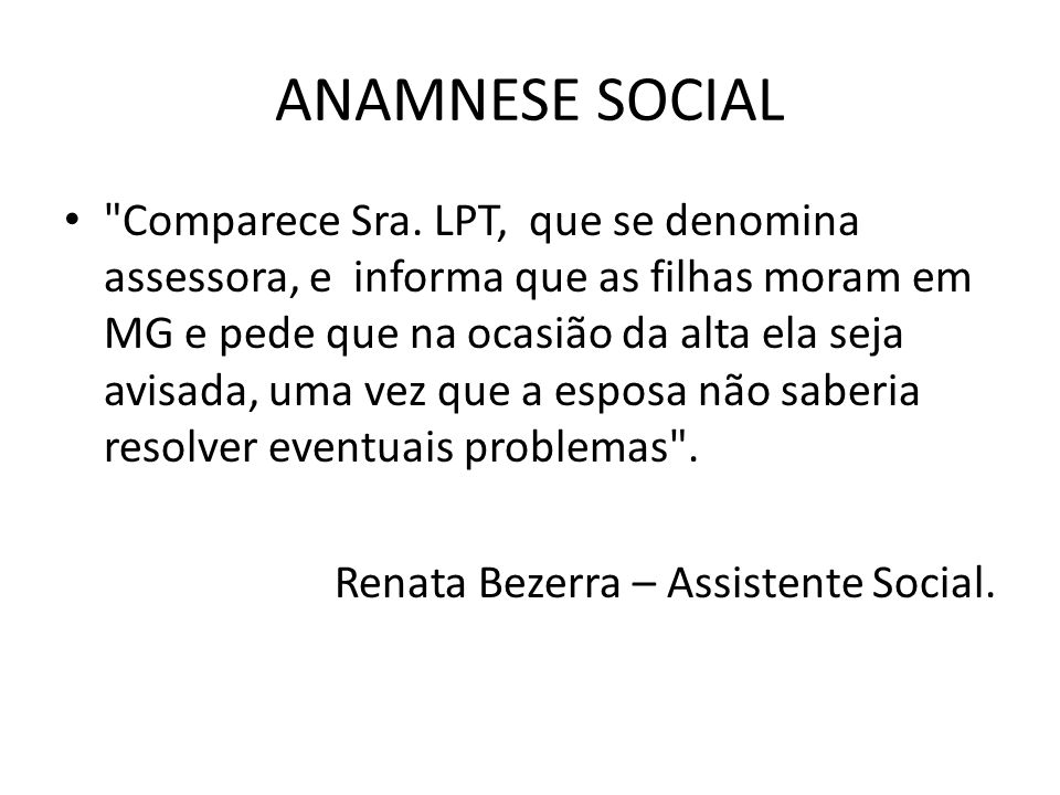 ANAMNESE SOCIAL