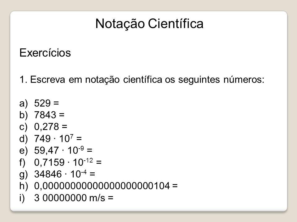 Notação Científica Exercícios