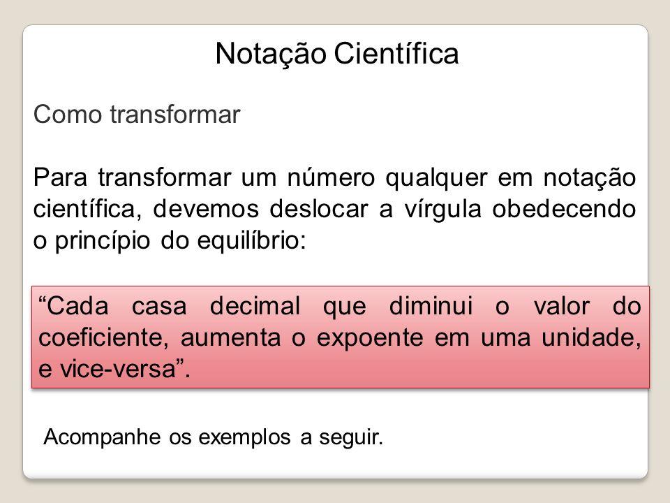 Notação Científica Como transformar