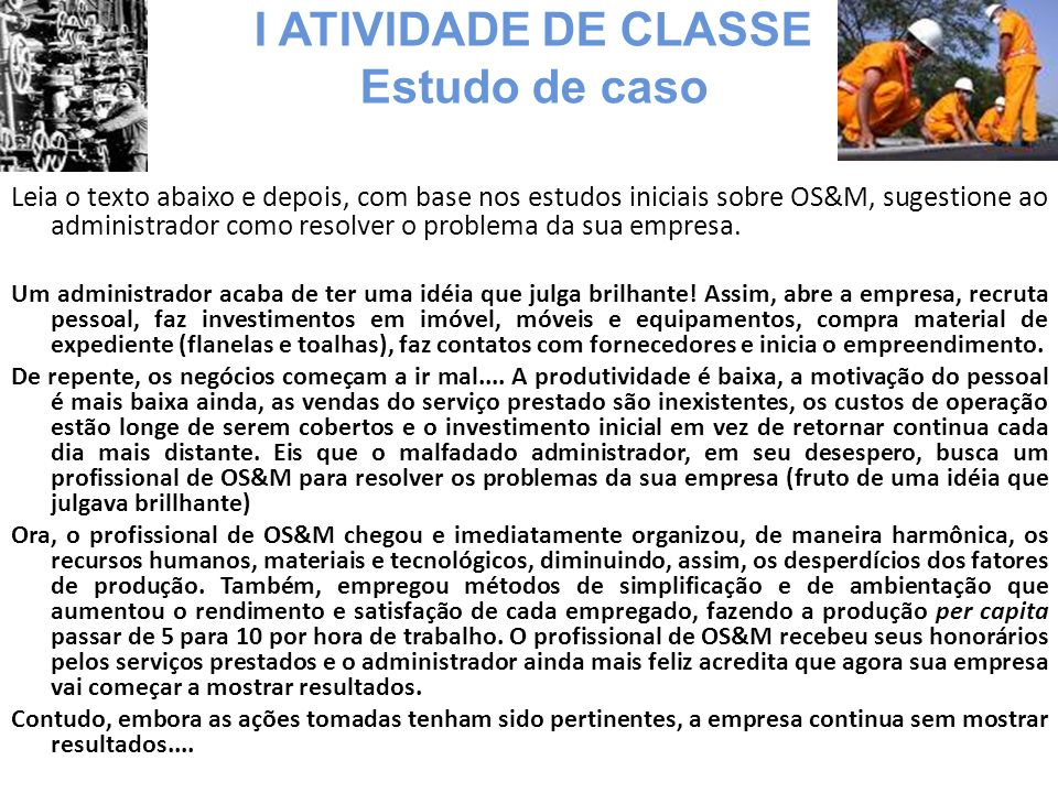 I ATIVIDADE DE CLASSE Estudo de caso