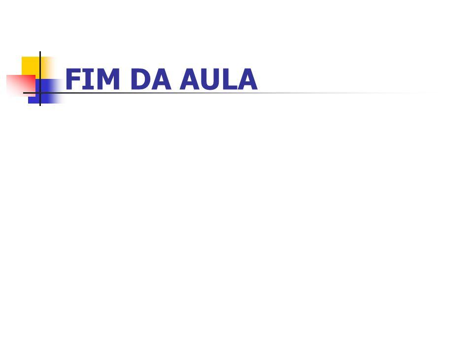 FIM DA AULA