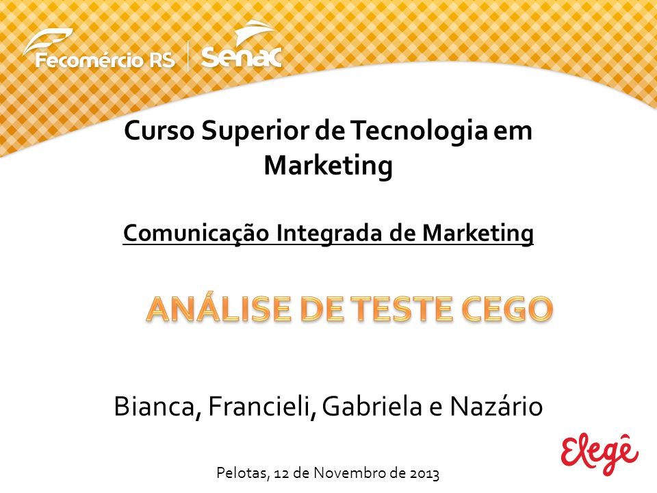 Curso Superior de Tecnologia em Comunicação Integrada de Marketing