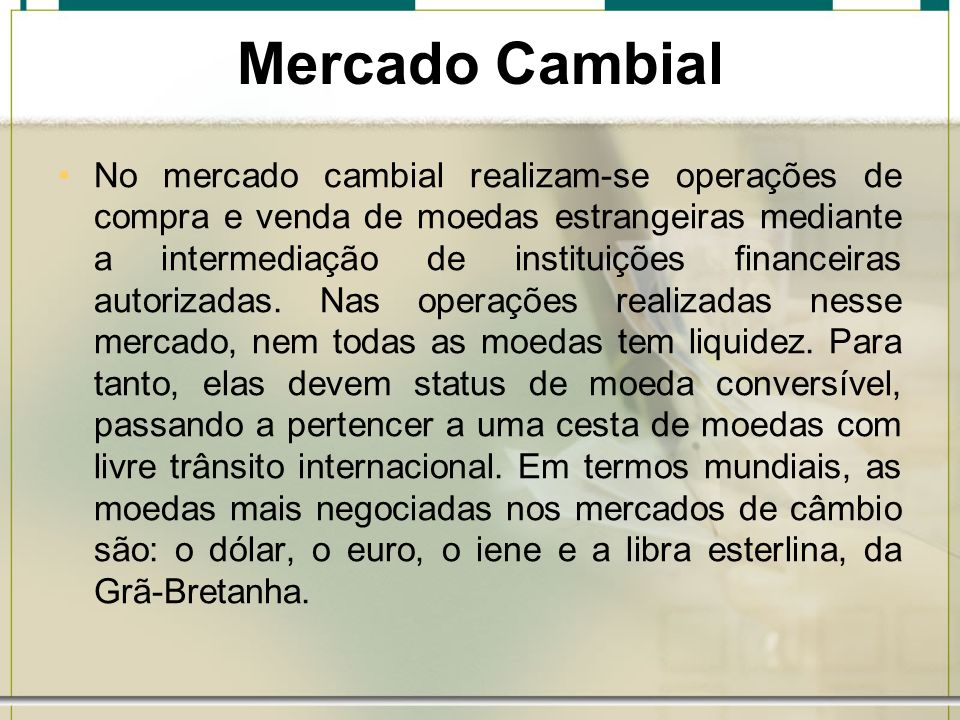 Mercado Cambial