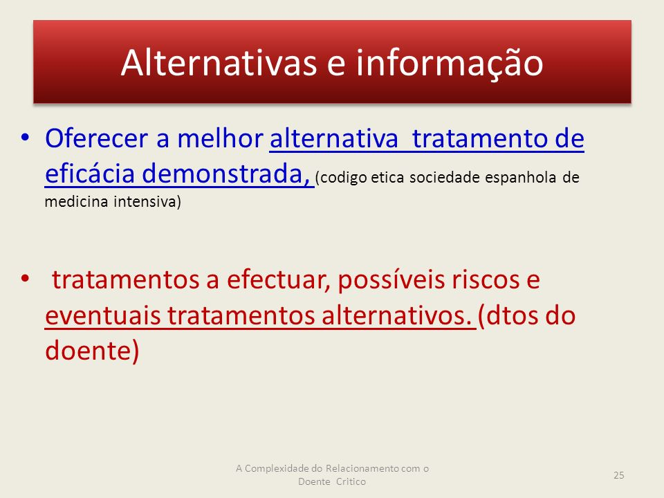 Alternativas e informação