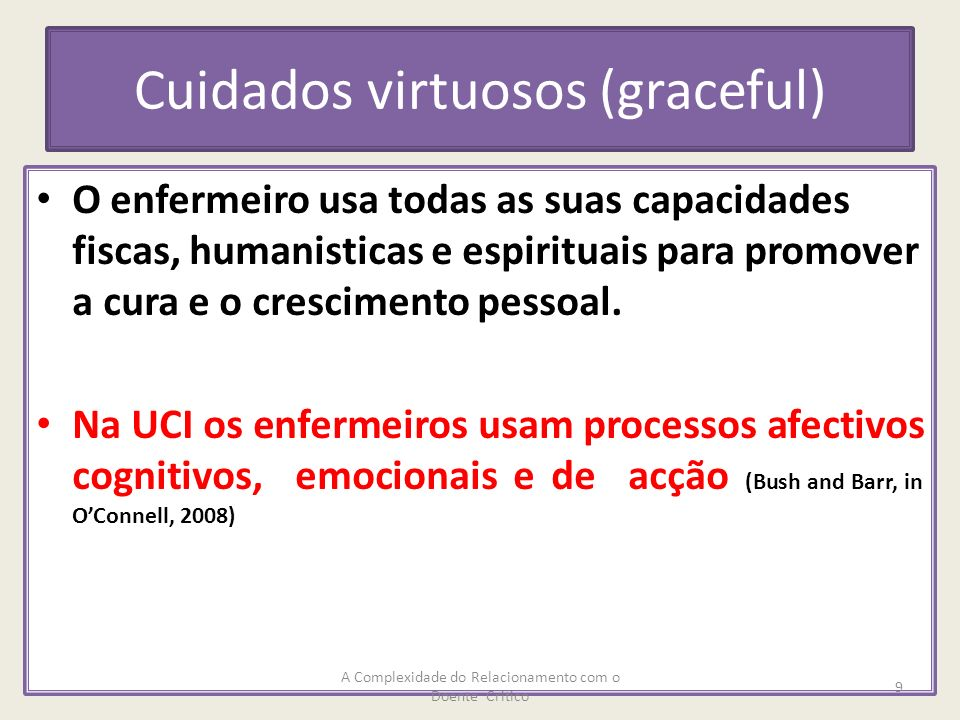 Cuidados virtuosos (graceful)