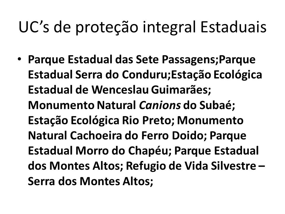 UC's de proteção integral Estaduais