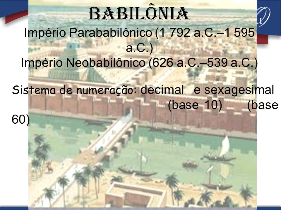 BABILÔNIa Império Parababilônico (1 792 a.C.–1 595 a.C.)