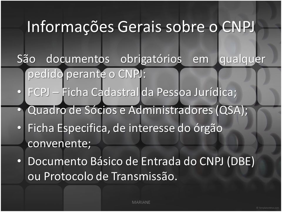 Informações Gerais sobre o CNPJ