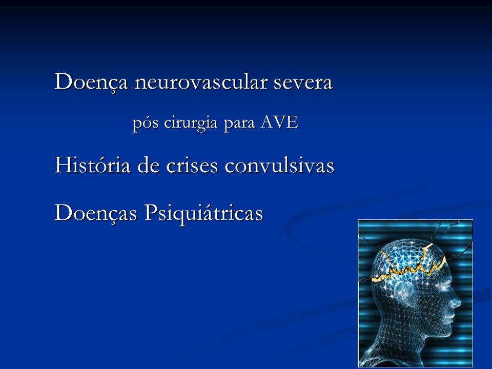 Doença neurovascular severa