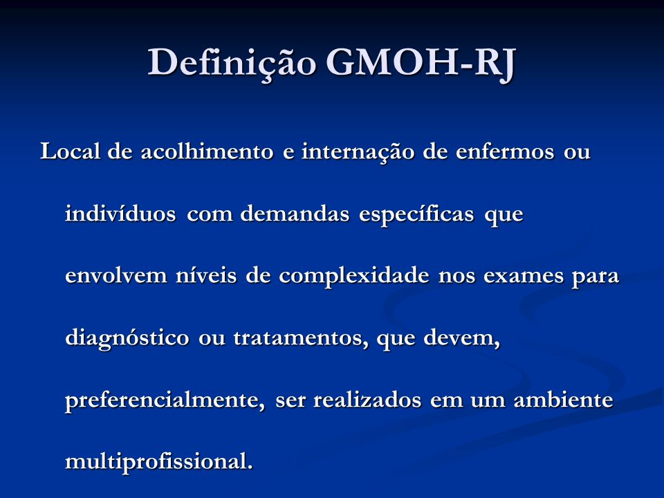 Definição GMOH-RJ