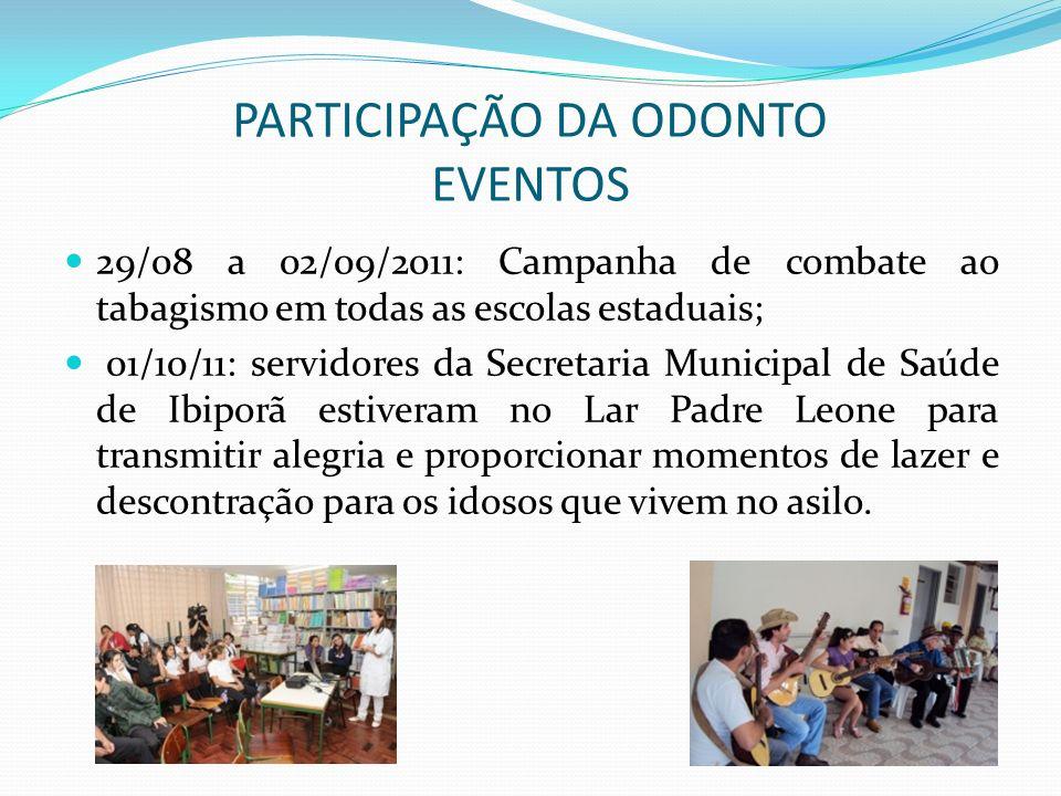 PARTICIPAÇÃO DA ODONTO EVENTOS