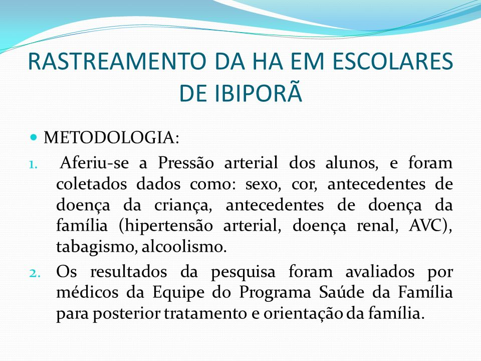 RASTREAMENTO DA HA EM ESCOLARES DE IBIPORÃ