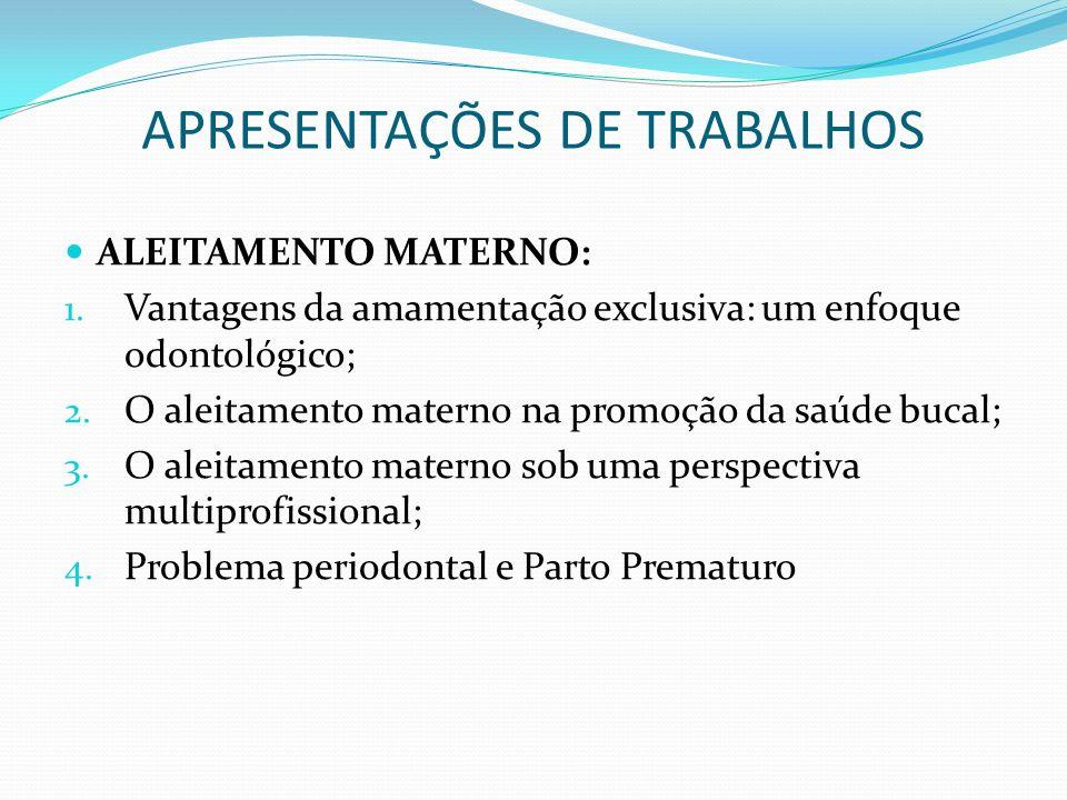 APRESENTAÇÕES DE TRABALHOS