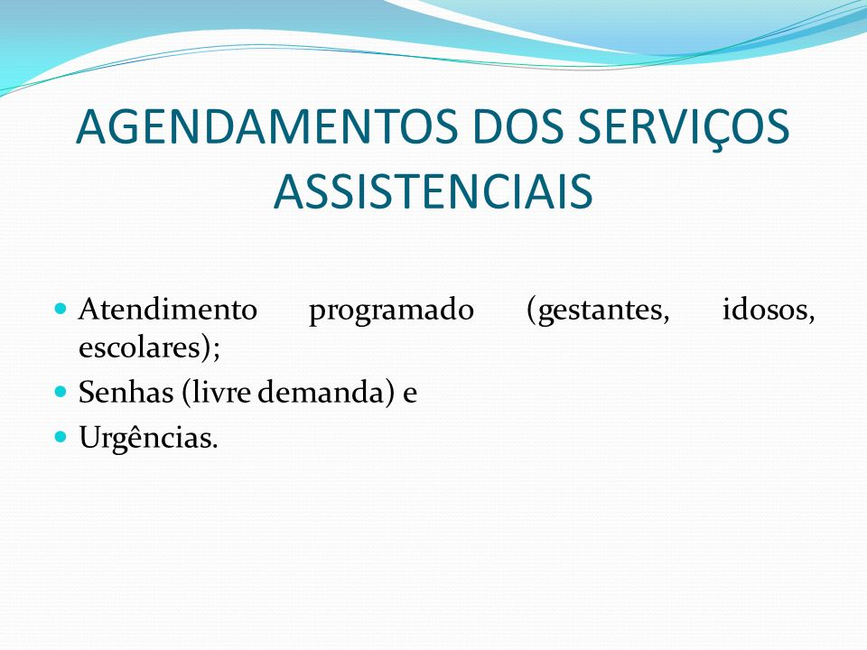 AGENDAMENTOS DOS SERVIÇOS ASSISTENCIAIS