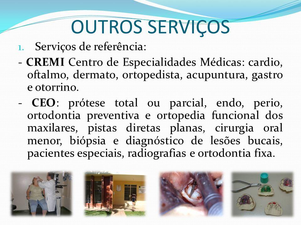 OUTROS SERVIÇOS Serviços de referência: