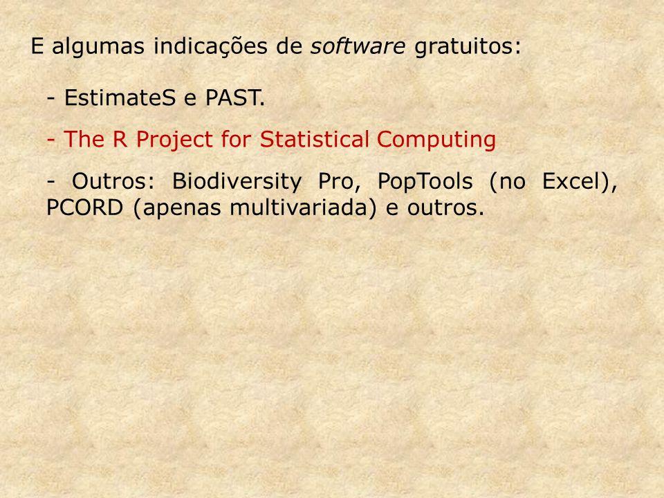E algumas indicações de software gratuitos: