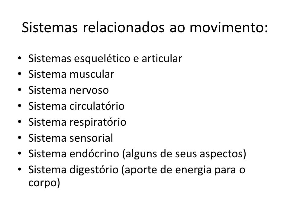 Sistemas relacionados ao movimento: