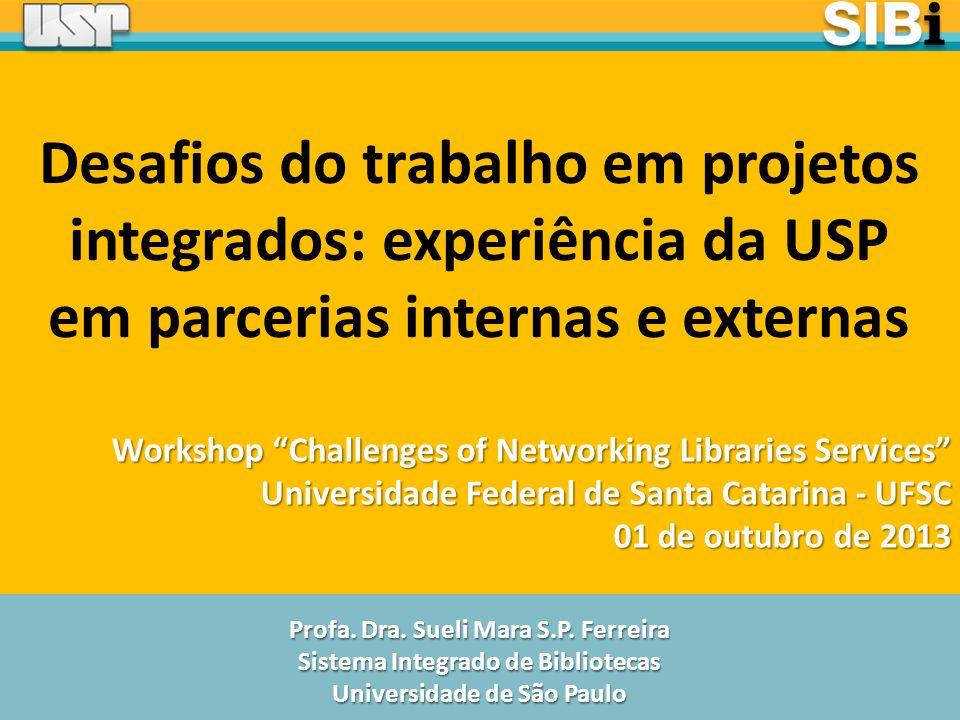 Desafios do trabalho em projetos integrados: experiência da USP em parcerias internas e externas