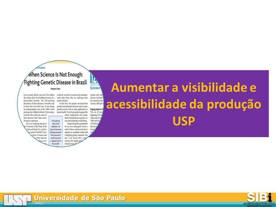 Aumentar a visibilidade e acessibilidade da produção USP