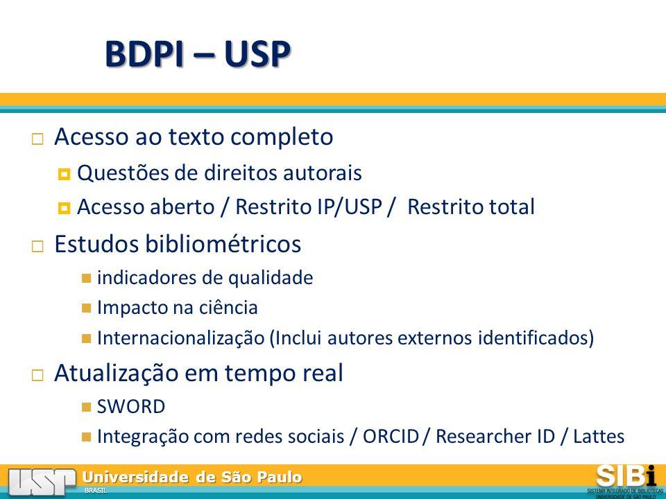 BDPI – USP Acesso ao texto completo Estudos bibliométricos
