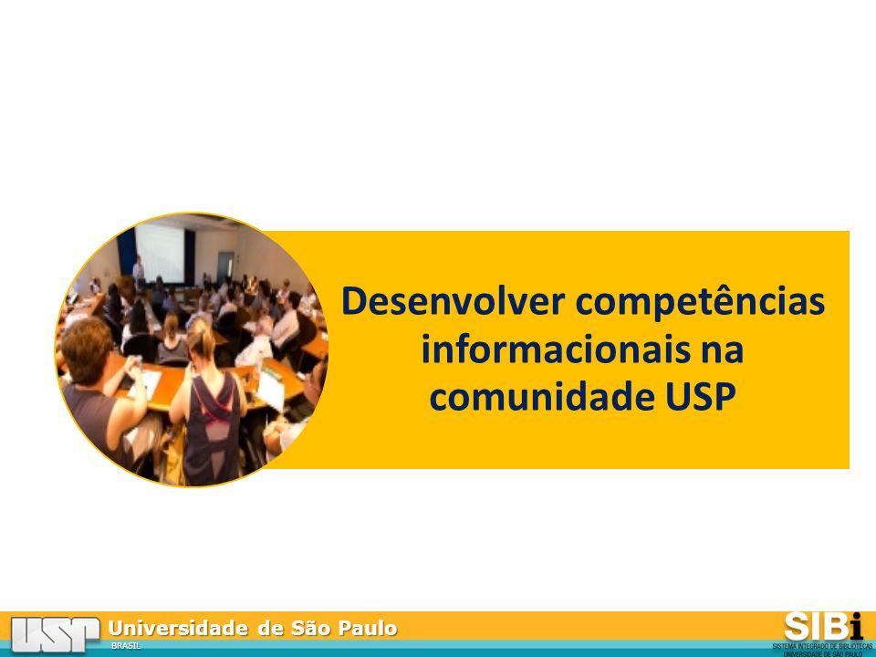 Desenvolver competências informacionais na comunidade USP