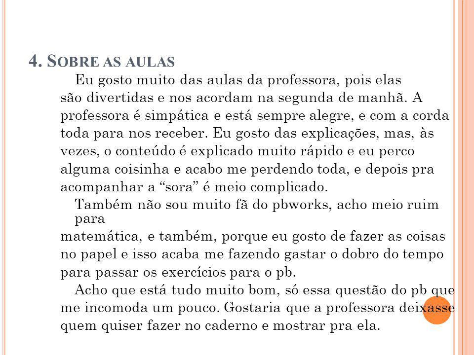 4. Sobre as aulas