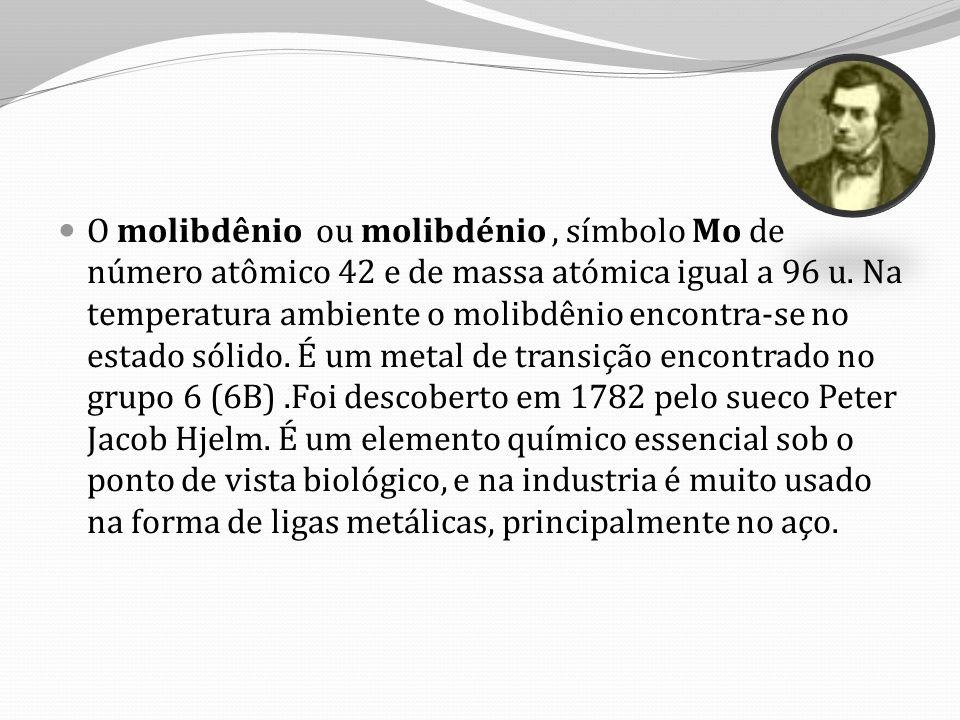 O molibdênio ou molibdénio , símbolo Mo de número atômico 42 e de massa atómica igual a 96 u.