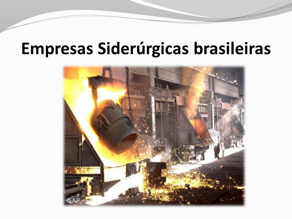 Empresas Siderúrgicas brasileiras