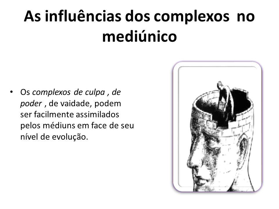 As influências dos complexos no mediúnico