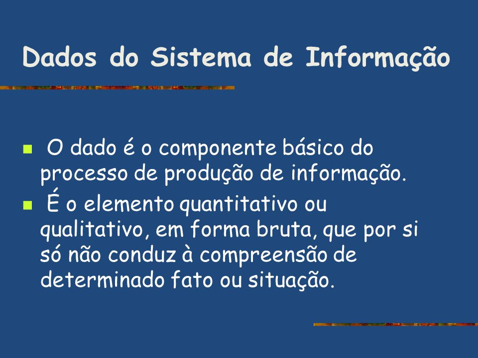 Dados do Sistema de Informação