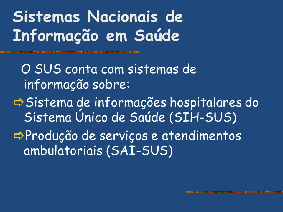Sistemas Nacionais de Informação em Saúde