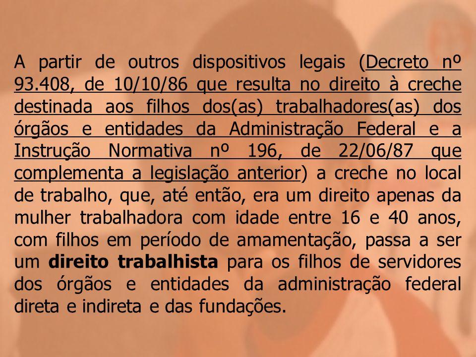 A partir de outros dispositivos legais (Decreto nº 93