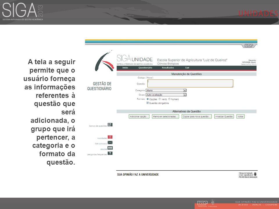A tela a seguir permite que o usuário forneça as informações referentes à questão que será adicionada, o grupo que irá pertencer, a categoria e o formato da questão.