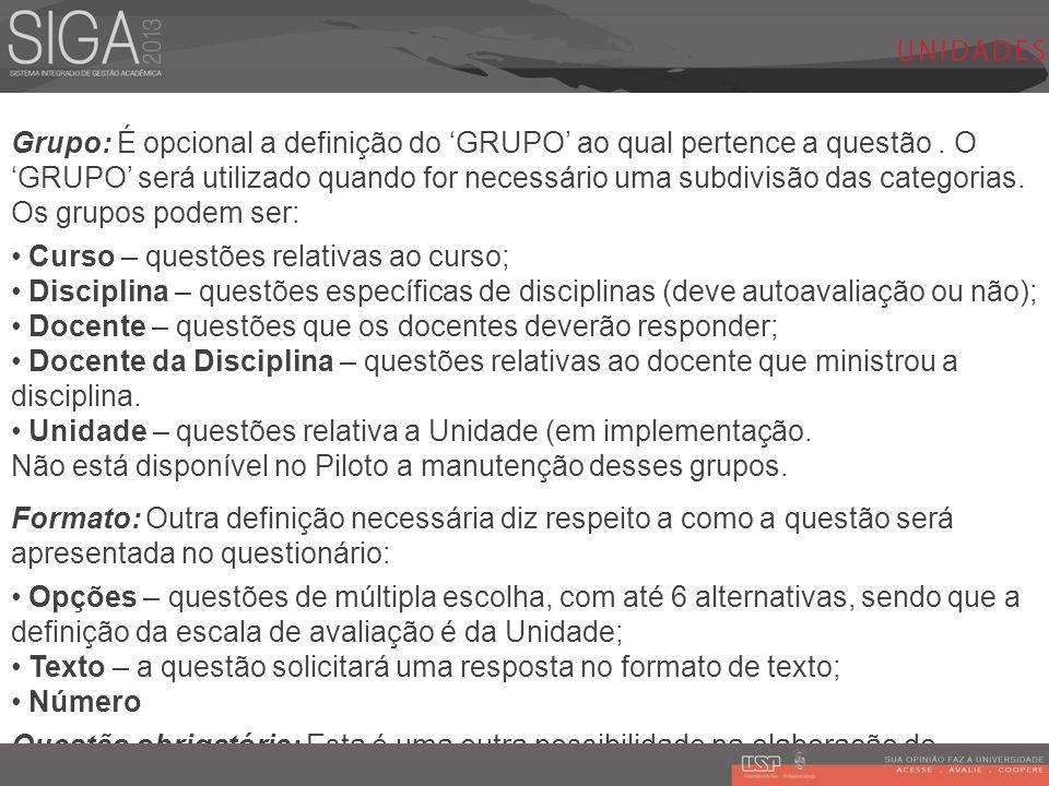 Grupo: É opcional a definição do 'GRUPO' ao qual pertence a questão