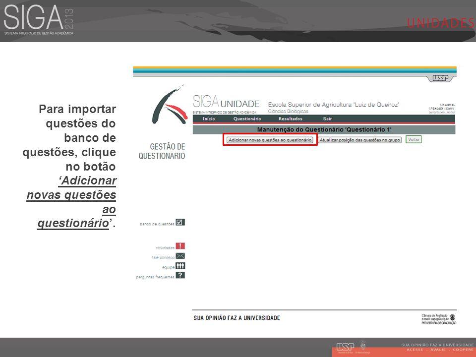 Para importar questões do banco de questões, clique no botão 'Adicionar novas questões ao questionário'.
