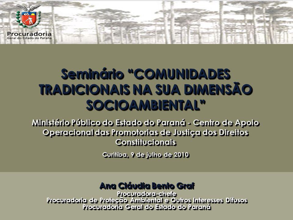 Seminário COMUNIDADES TRADICIONAIS NA SUA DIMENSÃO SOCIOAMBIENTAL