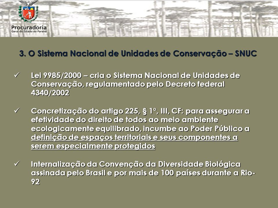 3. O Sistema Nacional de Unidades de Conservação – SNUC