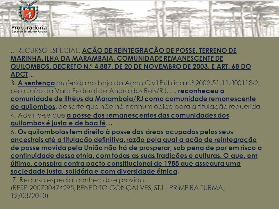 …RECURSO ESPECIAL. AÇÃO DE REINTEGRAÇÃO DE POSSE. TERRENO DE MARINHA