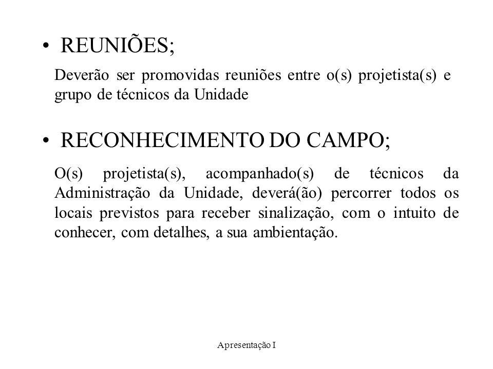 RECONHECIMENTO DO CAMPO;